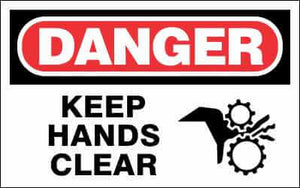 DANGER Sign - KEEP HANDS CLEAR