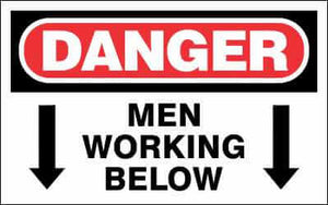 DANGER Sign - MEN WORKING BELOW