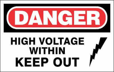 DANGER Sign - HIGH VOLTAGE WITHIN KEEP OUT