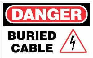 DANGER Sign - BURIED CABLE