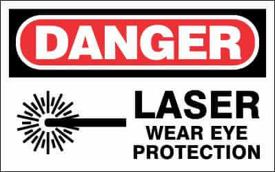 DANGER Sign - LASER WEAR EYE PROTECTION