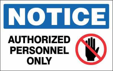 NOTICE - AUTHORIZED PERSONNEL ONLY - N0101