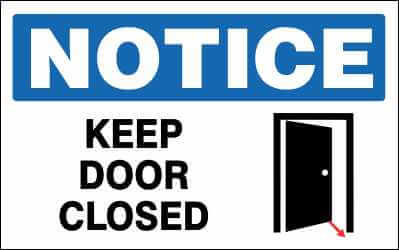 NOTICE Sign - KEEP DOOR CLOSED