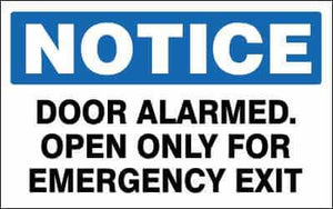 NOTICE Sign - DOOR ALARMED. OPEN ONLY FOR EMERGENCY EXIT