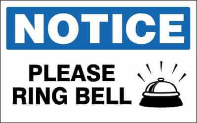NOTICE Sign - PLEASE RING BELL