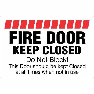 FIRE DOOR KEEP CLOSED - Do Not Block - Sign