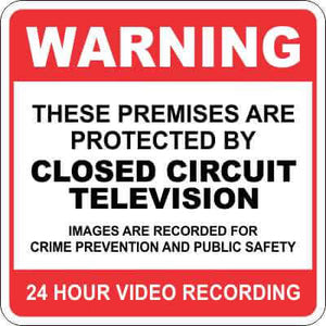 WARNING Sign - 24 HOUR VIDEO RECORDING