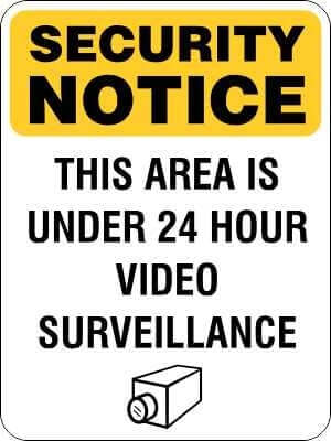 SECURITY NOTICE Sign - THIS AREA IS UNDER 24 HOUR VIDEO SURVEILLANCE