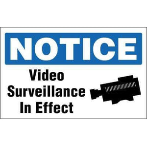 NOTICE Sign - VIDEO SURVEILLANCE IN EFFECT