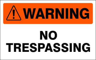 WARNING Sign - NO TRESPASSING