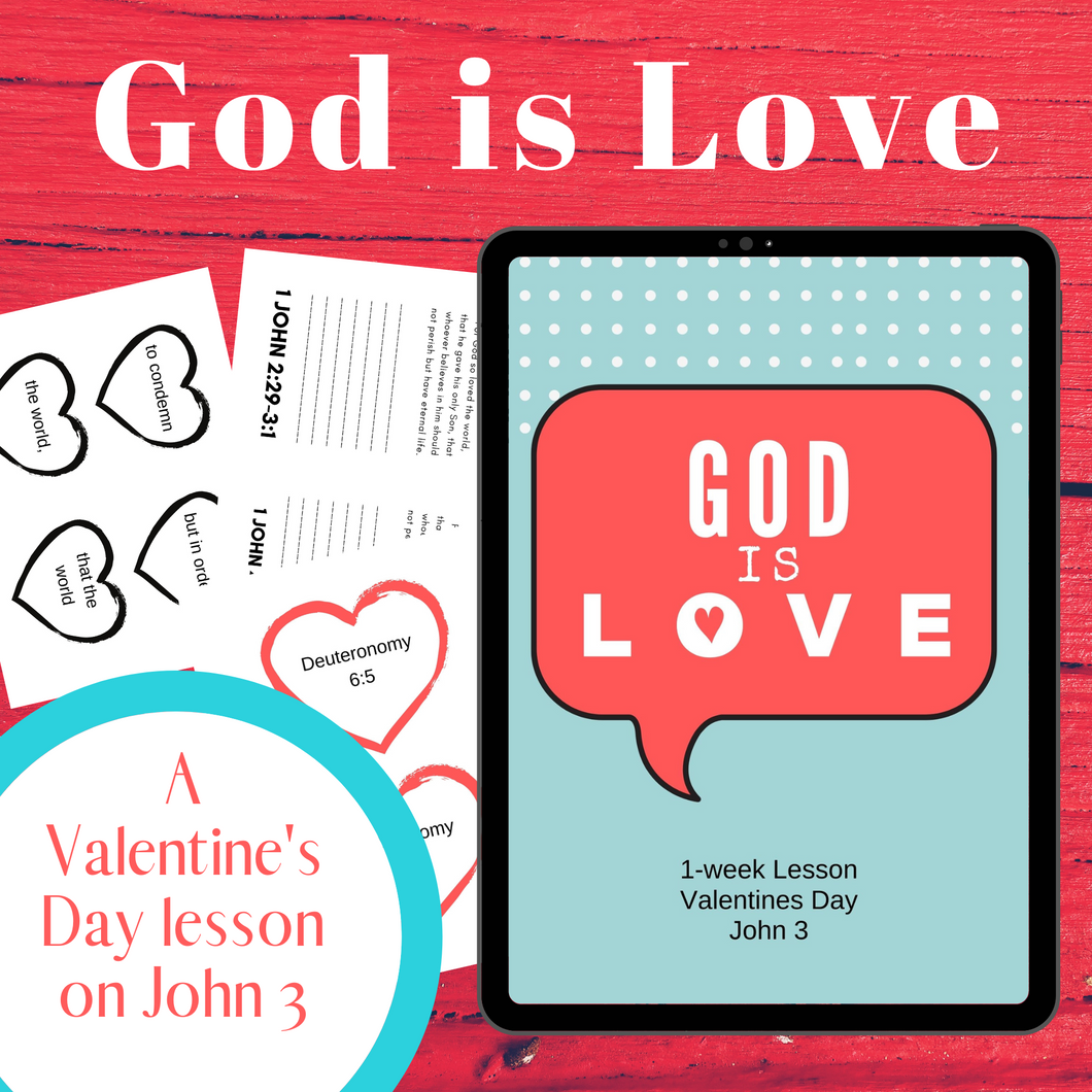 God is Love: A Valentine's Day Lesson (download only)