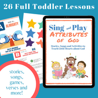 The Ultimate Toddler Bundle: Everything you need to teach age 1-3 about God  (download only)