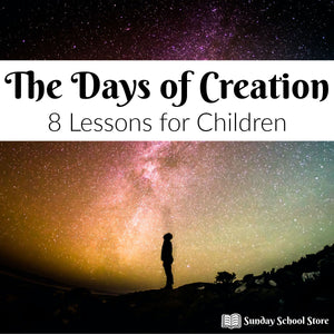 """The Days of Creation"" 8 Week Curriculum"