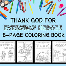 Load image into Gallery viewer, Everyday Heroes Coloring Book (FREE) 8-Page PDF Download