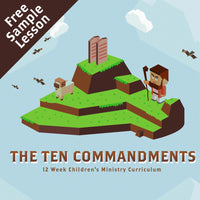 The Ten Commandments: Free Sample Lesson (download only)