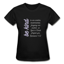 Load image into Gallery viewer, Be Kind - Women's Premium T-Shirt- Ephesians 4:32 Bible Verse T-Shirt - black
