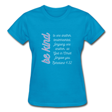 Load image into Gallery viewer, Be Kind - Women's Premium T-Shirt- Ephesians 4:32 Bible Verse T-Shirt - turquoise