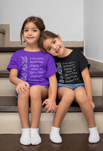 Load image into Gallery viewer, Be Kind - Kids Version - Ephesians 4:32 Bible Verse T-Shirt