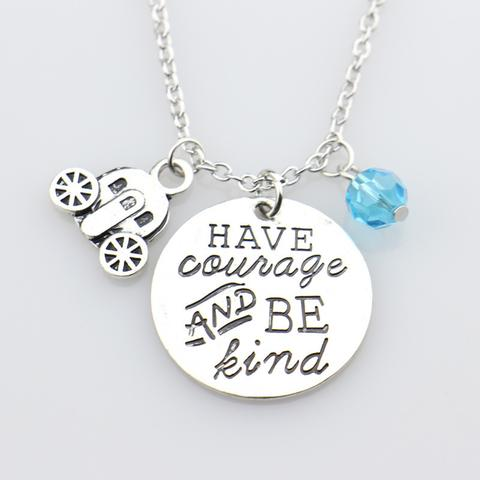 B0007 Have Courage Be Kind Necklace