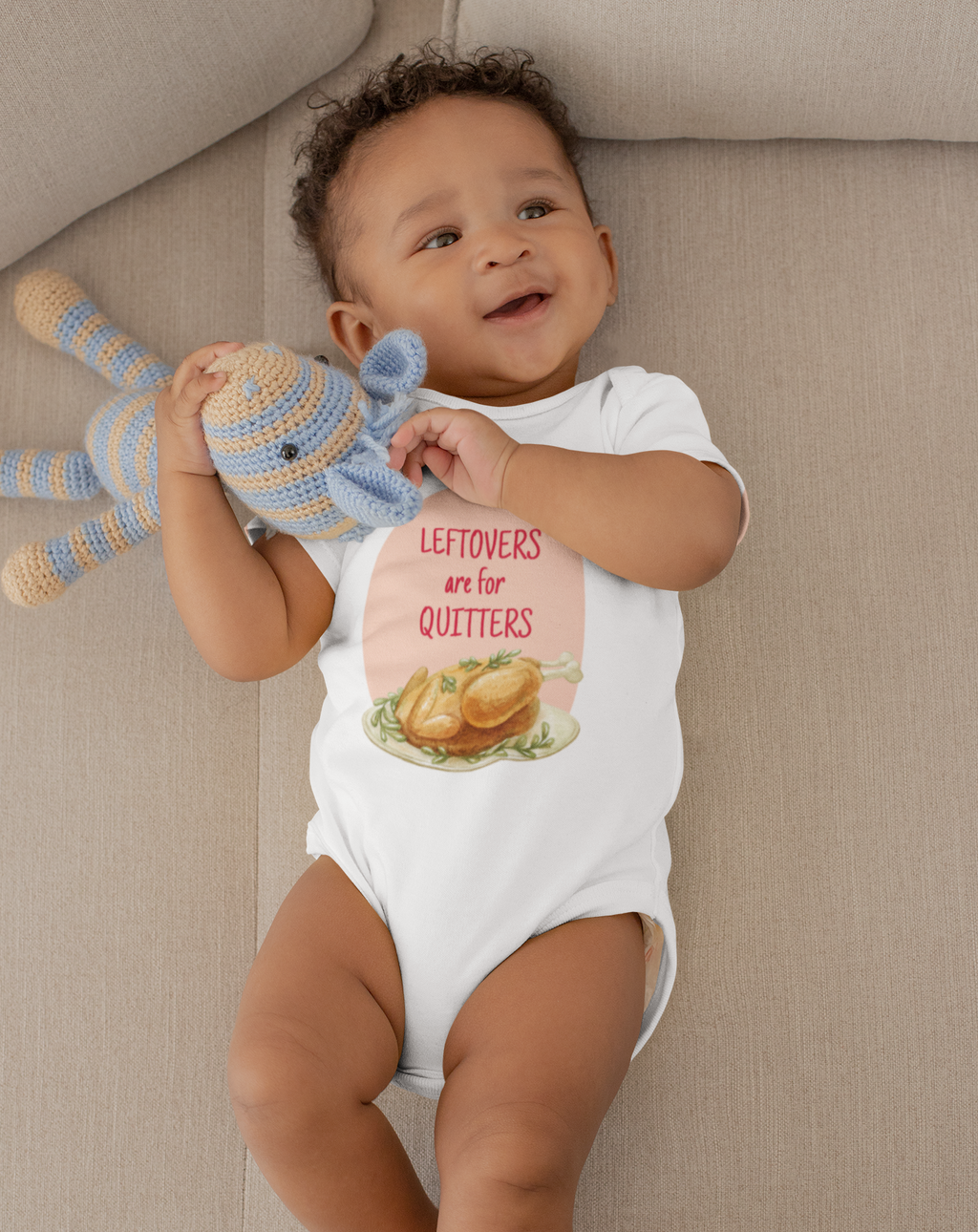 Leftovers Are For Quitters Onesie