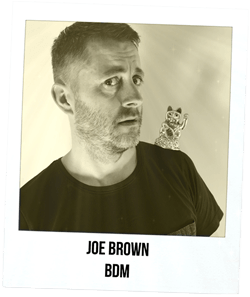 Joe Brown, BDM