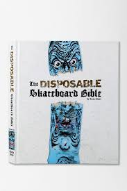 THE DISPOSABEL SKATEBOARD BIBLE