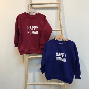 Cos I Said So - Happy Human Sweater Anemone