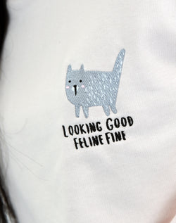 Looking Good Feline Fine Embroidered Tee