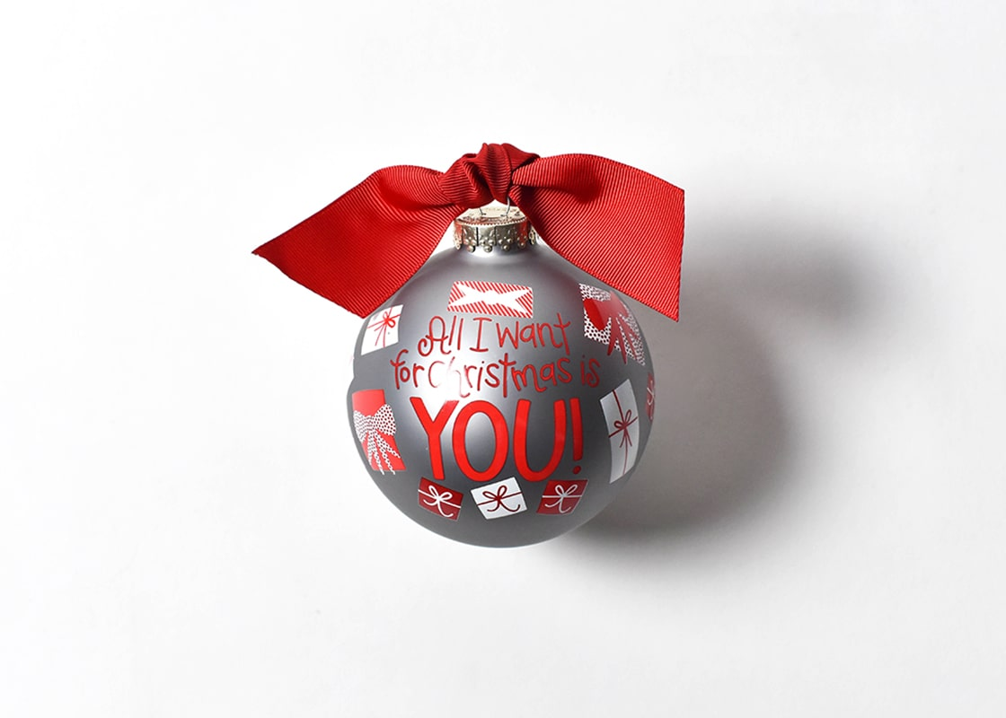 All I Want For Christmas Is You Glass Ornament