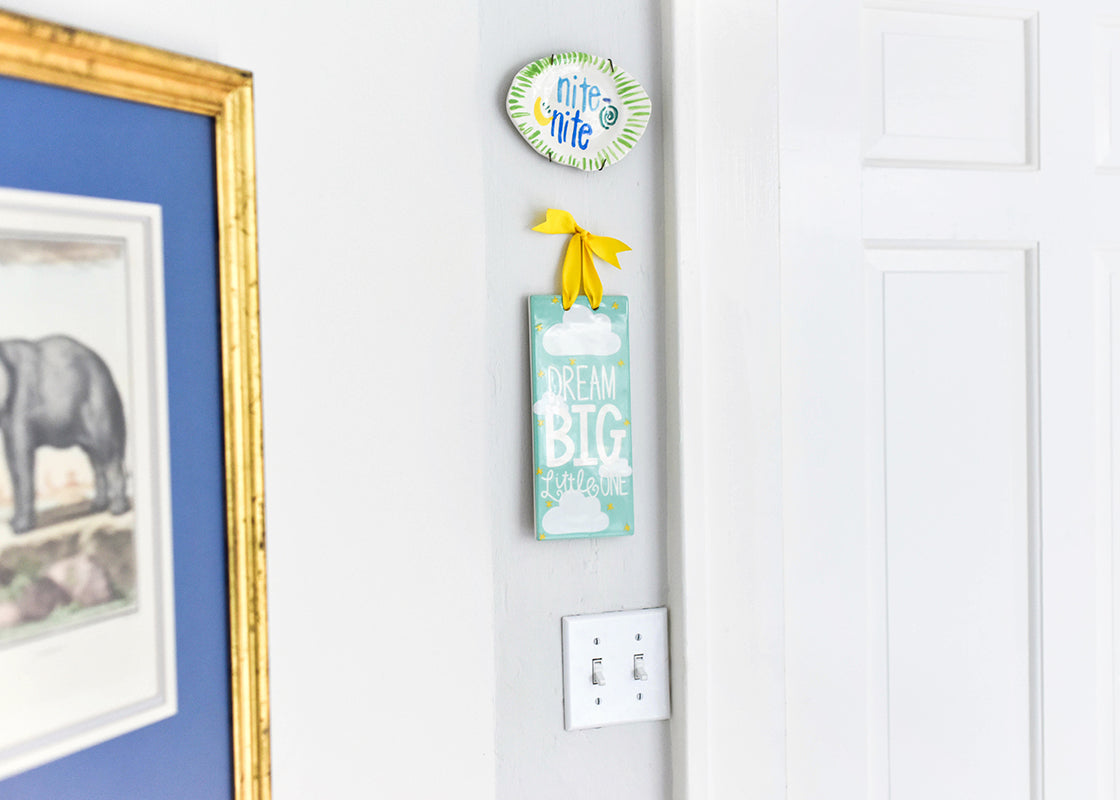 Dream Big Little One Door Plaque
