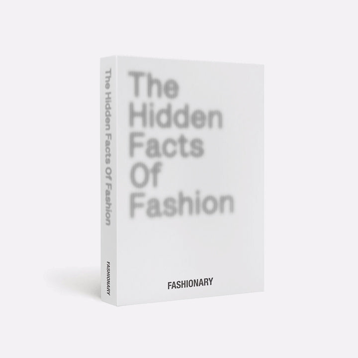 Fashionary: The Hidden Facts of Fashion