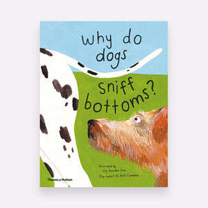 Knyga - Why do dogs sniff bottoms?
