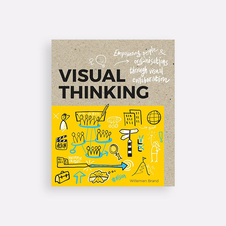 Visual Thinking: Empowering People & Organizations