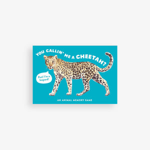 You Callin' Me a Cheetah?