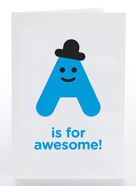 A Is For Awesome!