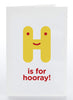 H Is For Hooray!