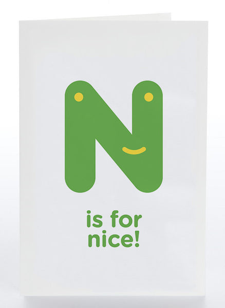 N Is For Nice!