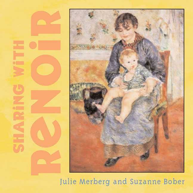 Sharing With Renoir Board Book