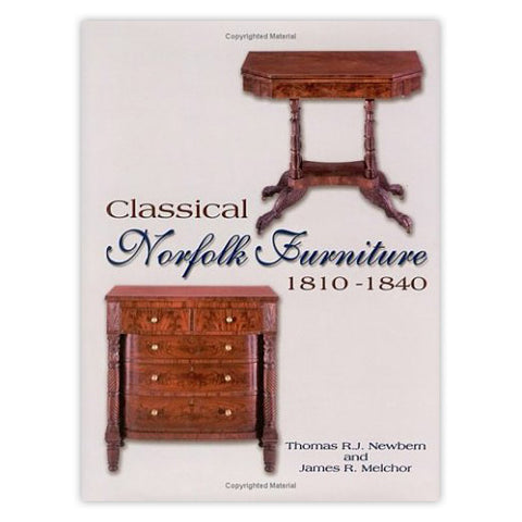 Classical Norfolk Furniture: 1810 - 1840