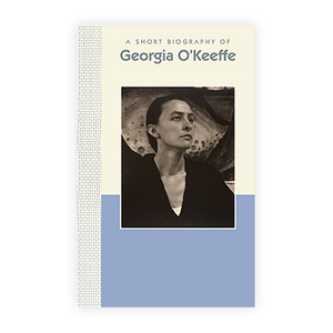 A Short Biography of Georgia O'Keefe