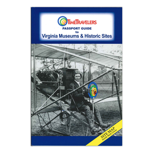 Passport Guide to Virginia Museums & Historic Sites