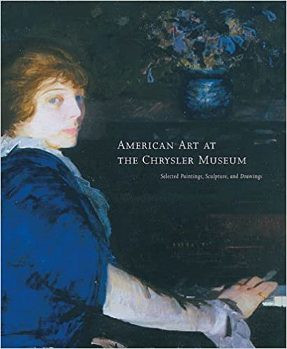 American Art at the Chrysler Museum