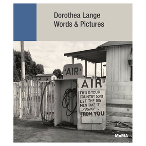 Dorothea Lange Words & Pictures
