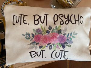 Cute But Psycho Zipper Bag