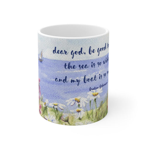 Fisherman's Prayer Mug Ceramic Mug Inspirational mug Prayer mug Dear God be good to me mug Prayer coffee mug Religious quote mug - Leigh Barry Watercolors