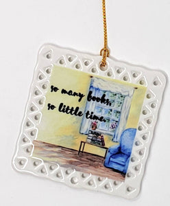 Book Lover Ornament So Many Books, So Little Time Watercolor painting ornament book quote gift for book lover reader gift book ornament - Leigh Barry Watercolors