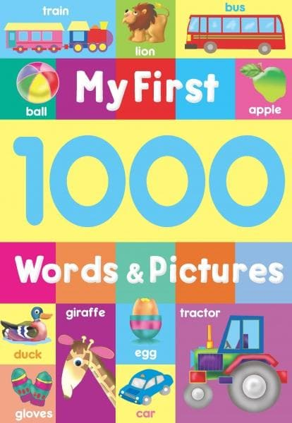 MY FORST 1000 WORDS AND PICTURES