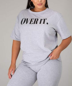 SO OVER IT T-SHIRT -  GREY