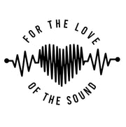 For The Love Of The Sound