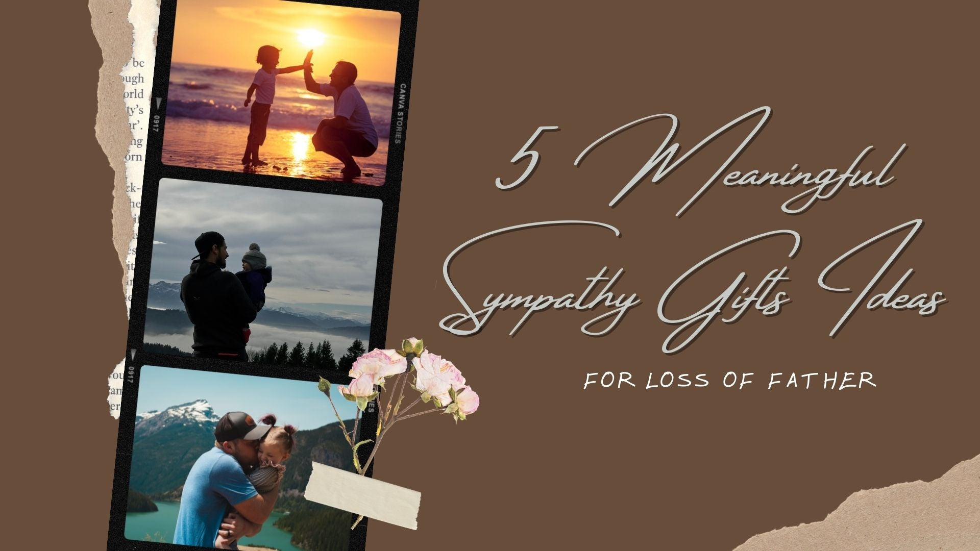 5 Meaningful Sympathy Gifts Ideas for Loss of Father